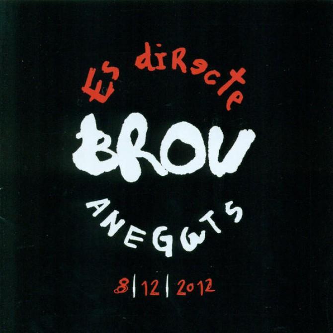 Brou. Es directe 8/12/2012