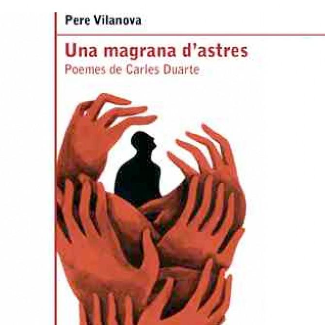 Una magrana d'astres. Poemes de Carles Duarte