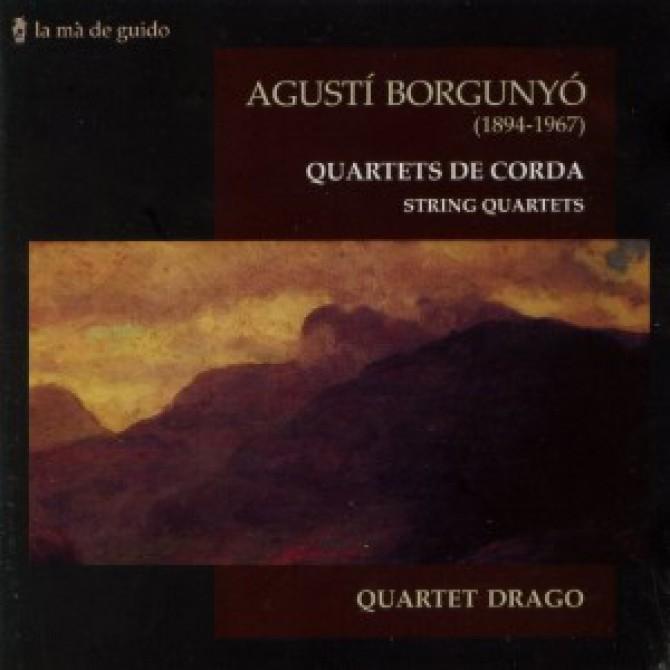 Agustí Borgunyó: String Quartets