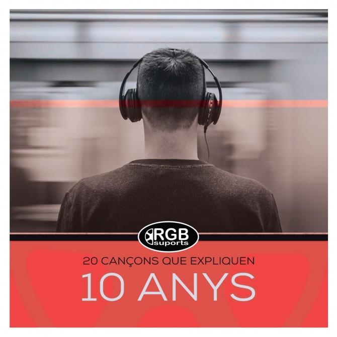 20 cançons que expliquen 10 anys