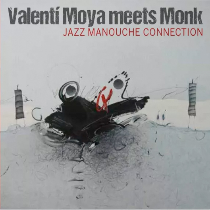 Meets Monk (Jazz Manouche Connection)